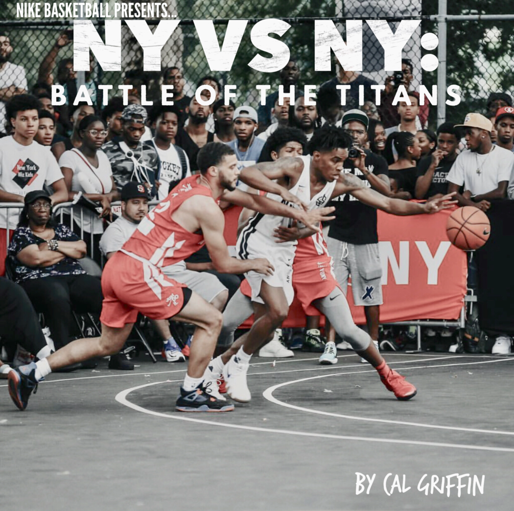 a50b1fff5830 NY vs NY  Battle of the Titans - All Things Hoops